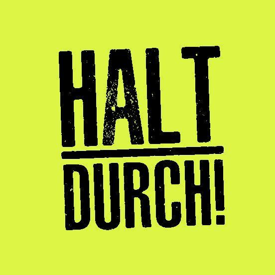 Haftnotizblock HALT DURCH!
