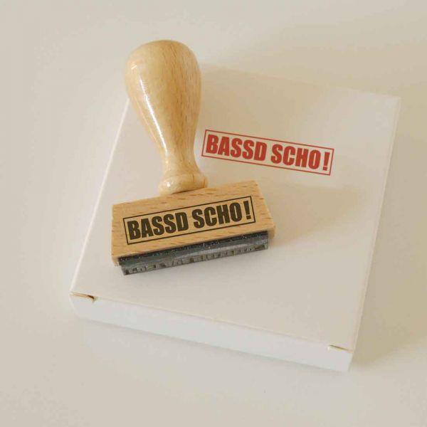 Stempel BASSD SCHO!
