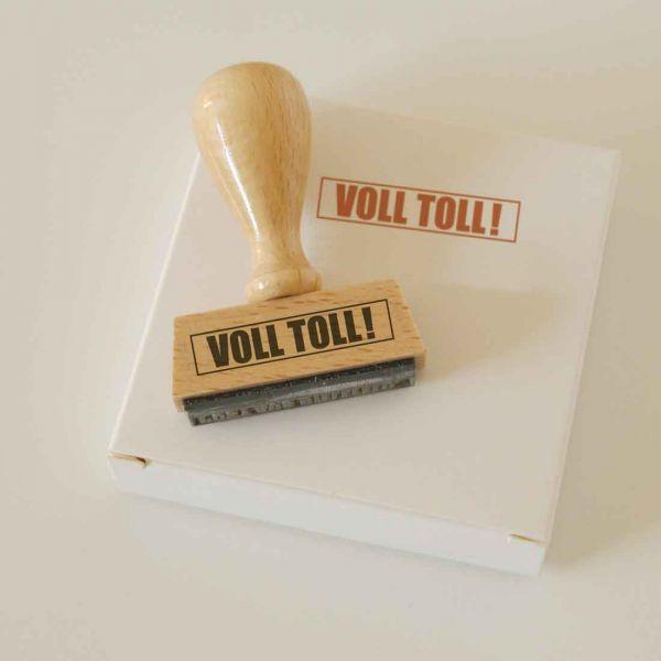 Stempel VOLL TOLL!