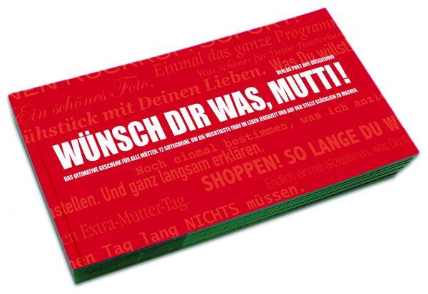Gutscheinbuch für Mütter | WÜNSCH DIR WAS, MUTTI!
