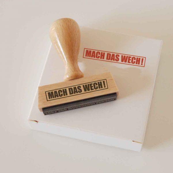 Stempel MACH DAS WECH!