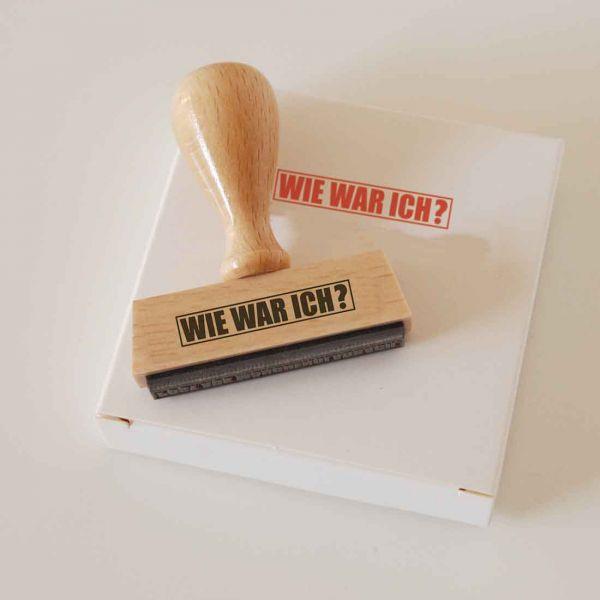 Stempel WIE WAR ICH?