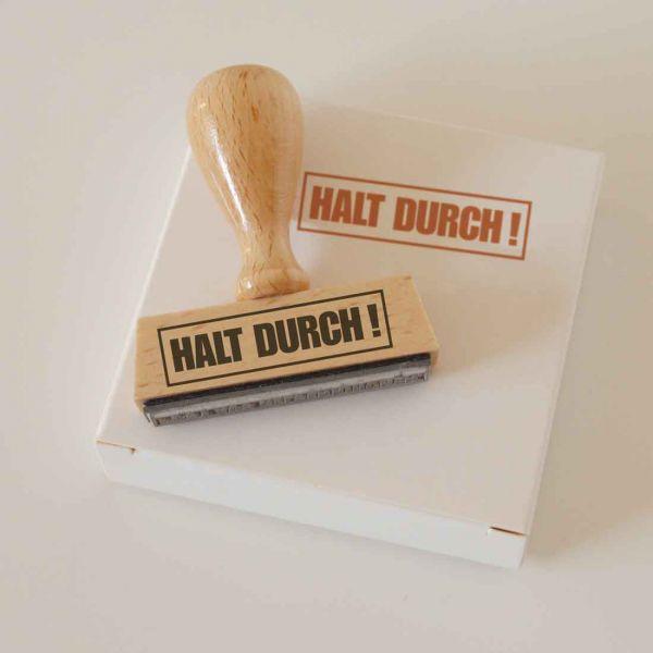 Stempel HALT DURCH!