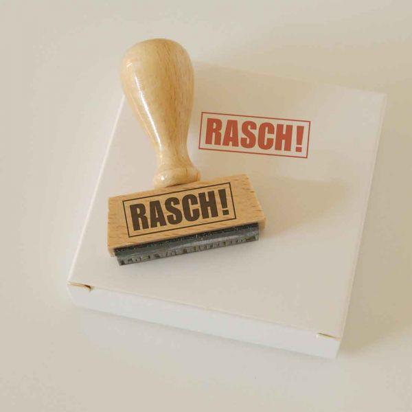 Stempel RASCH!
