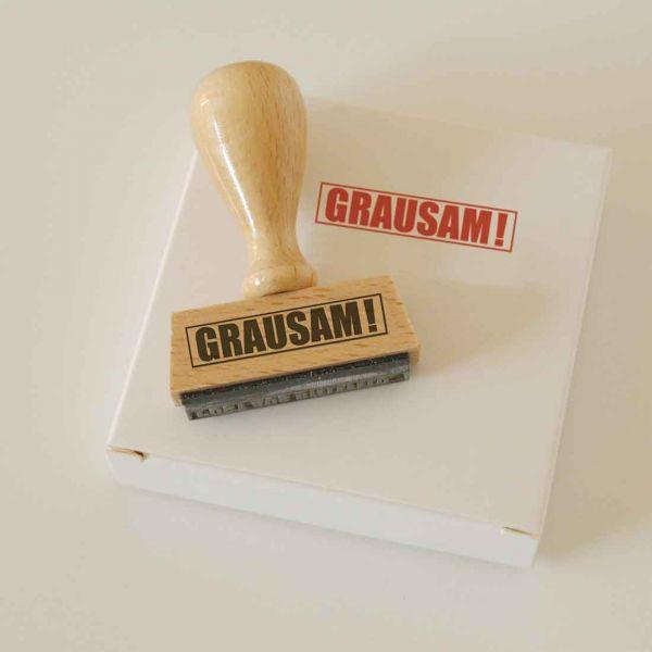 Stempel GRAUSAM!